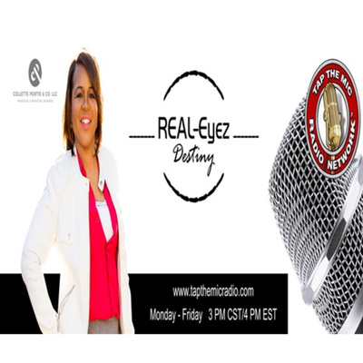 Realeyez Destiny Radio Show feat Collette Portis