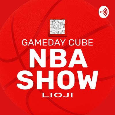 Gameday Cube NBA Show