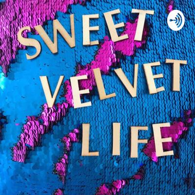 Sweet Velvet Life