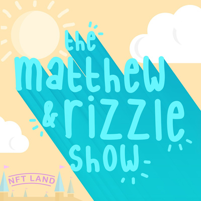 The Matthew and Rizzle Show