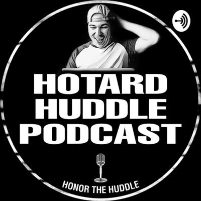 Hotard Huddle Podcast
