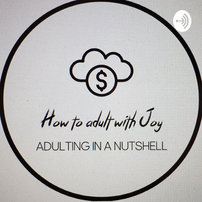 How to adult with Joy