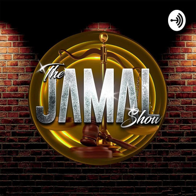 The Jamal Show - The Place to Get Intelligent