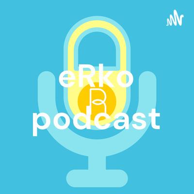 eRko podcast