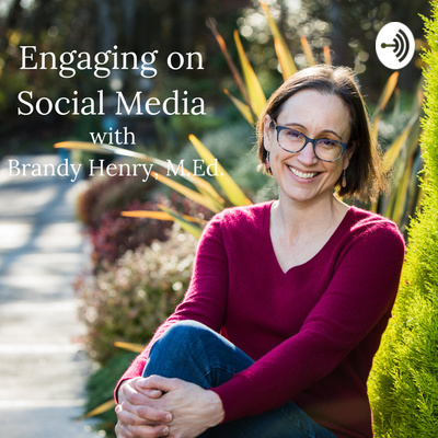 Engaging on Social Media with Brandy Henry, M.Ed.