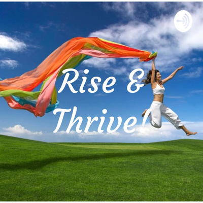 EP 4: 5 Ways to Deal With Toxic People by Rise & Thrive! • A