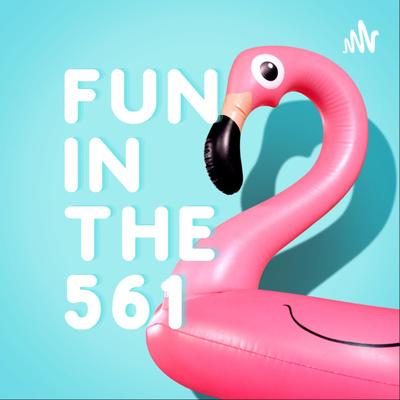 Fun in the 561
