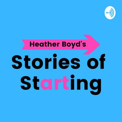 Stories of Starting