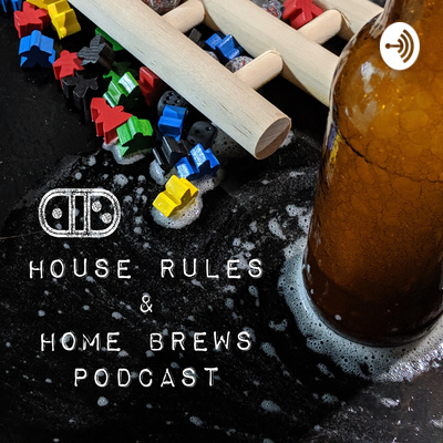 House Rules and Home Brews