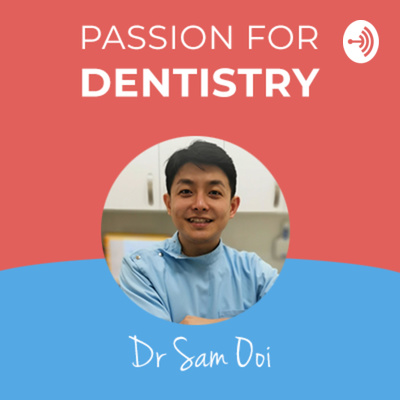 Passion for Dentistry