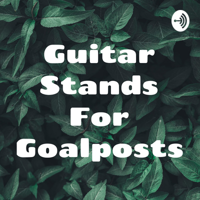Guitar Stands For Goalposts