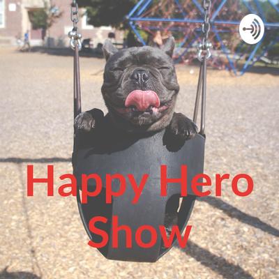 Happy Hero Show