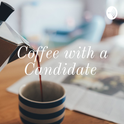 Coffee with a Candidate