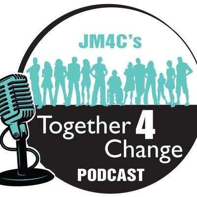 JM4C's Together 4 Change