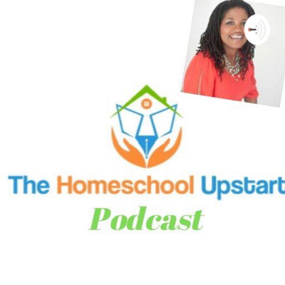 The Homeschool Upstart Podcast