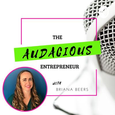 The Audacious Entrepreneur