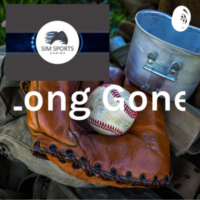 Long Gone- St.Louis Cardinals/Sim Sports Gaming Podcast