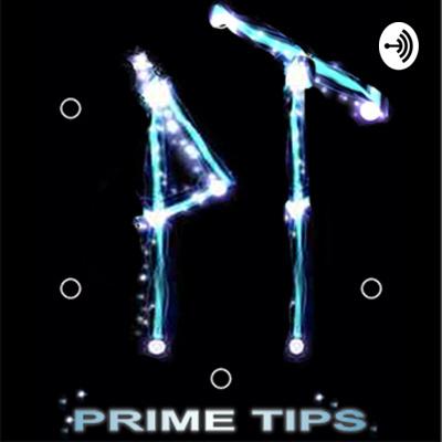 Prime Tips an Ingress Podcast