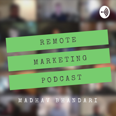 Remote Marketing Podcast