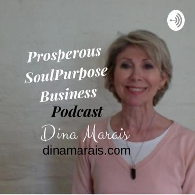 Dina Marais's Prosperous SoulPurpose Business