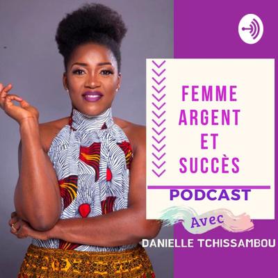 Femme, argent et succès
