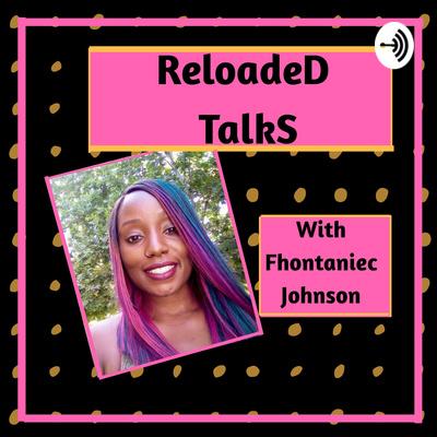 ReloadeD TalkS