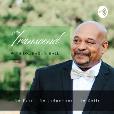 Transcend with Dr Earl B Hall