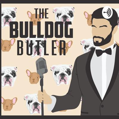 The Bulldog Butler