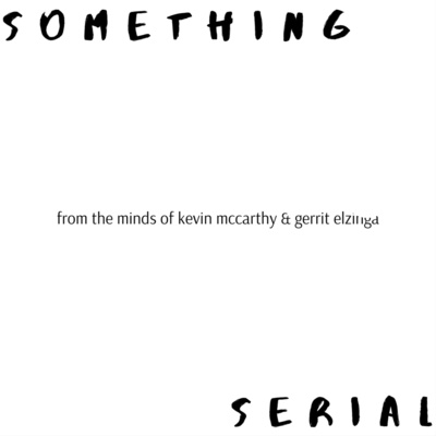 Something Serial