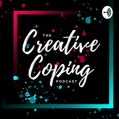 Creative Coping Podcast
