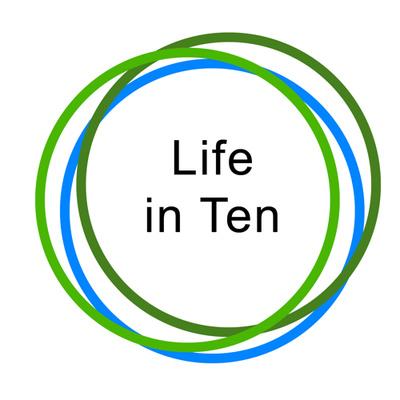 Life in Ten