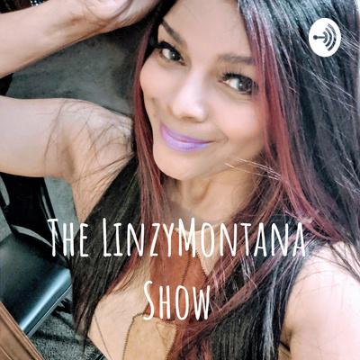 The LinzyMontana Show