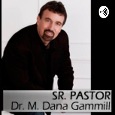 Pastor Dana Gammill