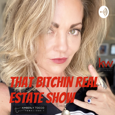 That Bitchin Real Estate Show