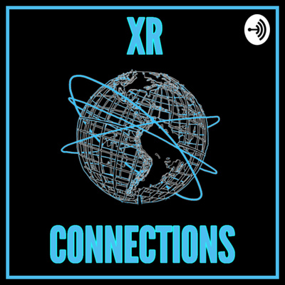 XR Connections - Extended Reality - XR | AR | VR | MR