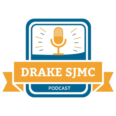 The Drake SJMC Podcast