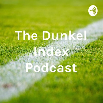 The Dunkel Index Podcast