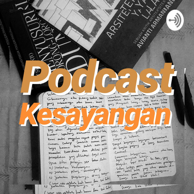 Podcast Kesayangan