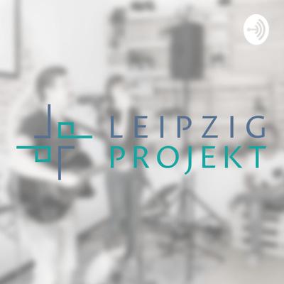 Predigten aus dem Leipzigprojekt