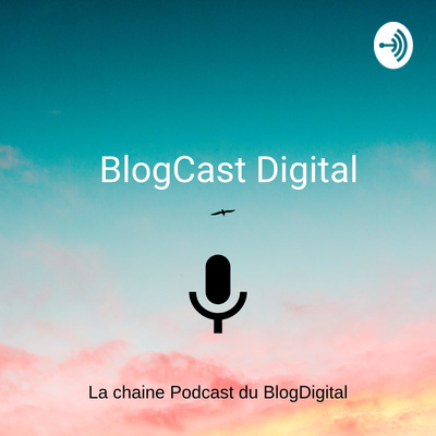BlogCast Digital