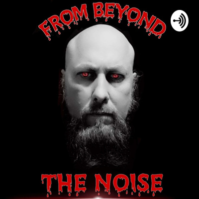 From Beyond The Noise