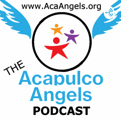 Acapulco Angels Podcast