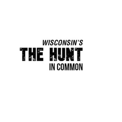 Wisconsin's The Hunt in Common
