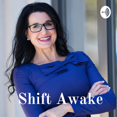 Shift Awake: The Podcast