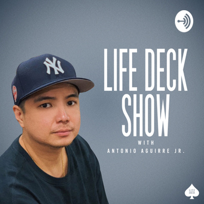 Life Deck with Antonio Aguirre Jr.