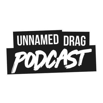 Unnamed Drag Podcast