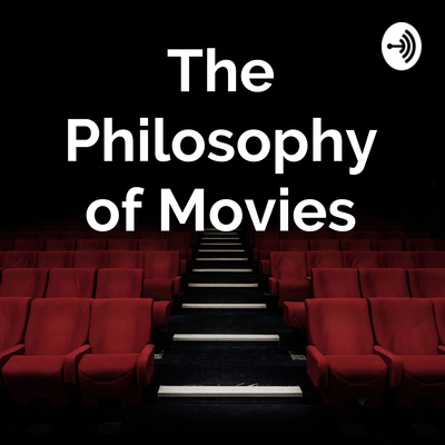 The Philosophy of Movies
