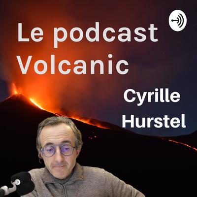 Le podcast Volcanic, un autre niveau de santé et de liberté financière avec Cyrille Hurstel
