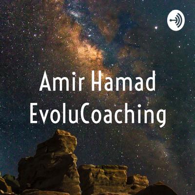 Amir Hamad EvoluCoaching