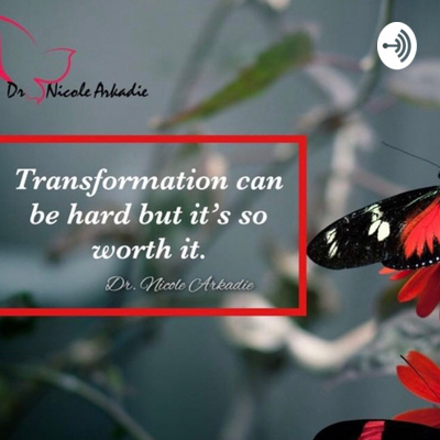 Dr. Nicole L. Arkadie - You Matter Too!! Mental Wellness Monday's